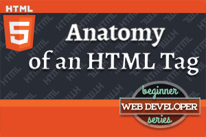 thumbnail for article on Anatomy of an HTML Tag