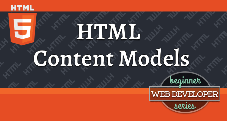thumbnail for article on HTML Content Models
