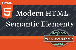 thumbnail for article on Modern HTML Semantic Elements