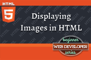 thumbnail for article on Displaying Images in HTML
